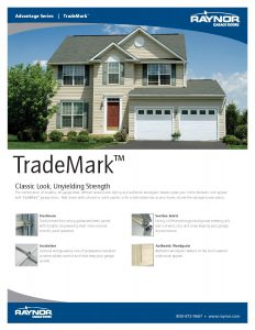 Advantage Series ♦ TradeMark Garage Doors by Raynor ♦ Pro Installation